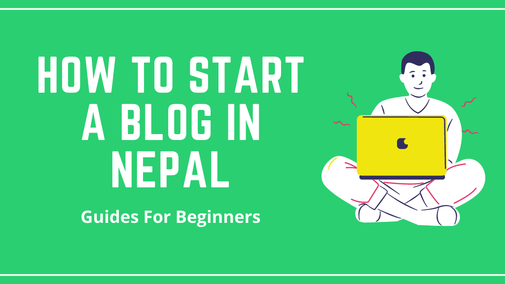 How To start a blog in nepal