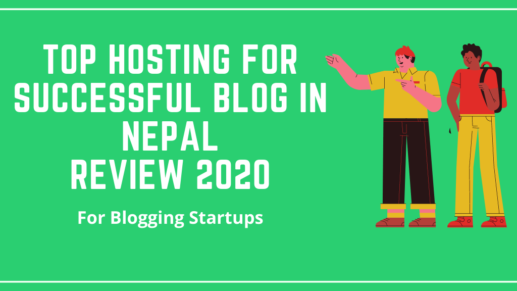 Top Hosting For Successful Blog in Nepal